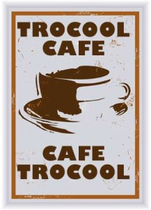 Trocool Café !
